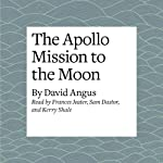 The Apollo Mission to the Moon | David Angus