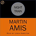 Night Train | Martin Amis