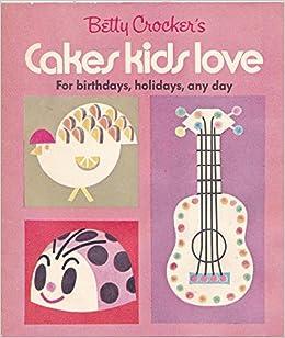Cakes kids love