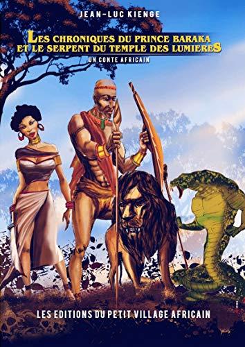 (Les chroniques du prince Baraka et le serpent du temple des lumières : Le roi, le boa et la souris)