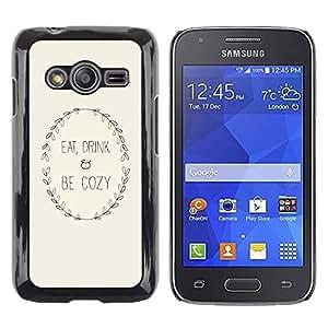 Be Good Phone Accessory // Dura Cáscara cubierta Protectora Caso Carcasa Funda de Protección para Samsung Galaxy Ace 4 G313 SM-G313F // Inspirational Text Minimalist Beige Wreath