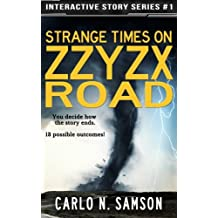 Strange Times on Zzyzx Road: An Interactive Story