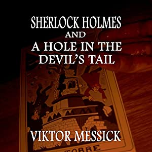 Sherlock Holmes and a Hole in the Devil's Tail Audiobook
