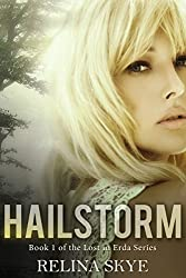 Hailstorm (The Lost in Erda Series Book 1)
