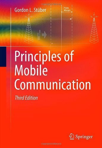 Principles of Mobile Communication 3rd 2012 edition by Stüber, Gordon L. (2011) Hardcover