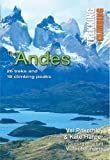 img - for The Andes: Trekking + Climbing book / textbook / text book