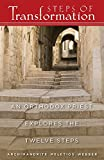 img - for Steps of Transformation: An Orthodox Priest Explores the Twelve Steps book / textbook / text book