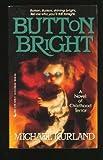 Button Bright, Michael Kurland, 0515102954