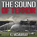 The Sound of Terror: The Chronicles of Terror, Book 2 | KJ McMurray