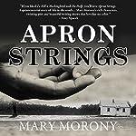 Apron Strings | Mary Morony