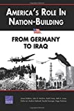 America's Role in Nation-Building, James Dobbins, 083303460X