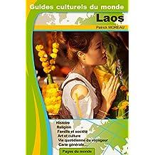 LAOS GUIDES CULTURELS DU MONDE