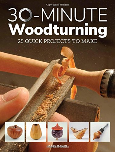 30-Minute-Woodturning-25-Quick-Projects-to-Make