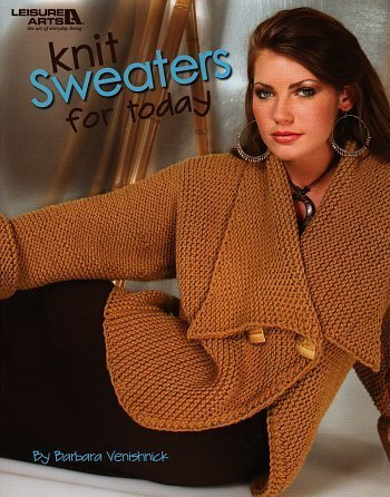 Leisure Arts Knit Sweaters For Today by LEISURE ARTS