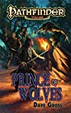 download ebook pathfinder tales: prince of wolves by dave gross (2010-08-24) pdf epub