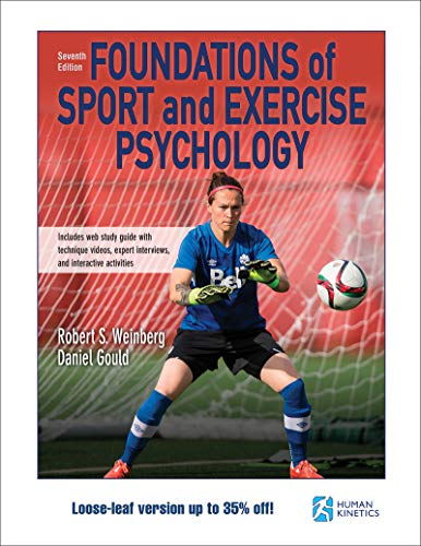 Foundations of Sport and Exercise Psychology 7th Edition With Web Study Guide-Loose-Leaf Edition por Robert Weinberg