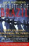 The Battle of Brazil, Jack Mathews, 1557833478