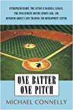 One Batter One Pitch, Michael Connelly, 0595483410