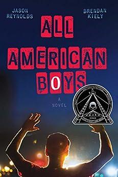 All American Boys by [Reynolds, Jason, Kiely, Brendan]