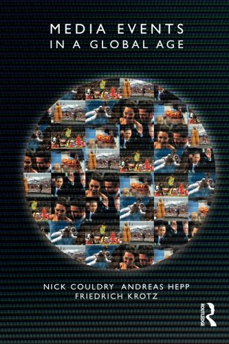 Media Events in a Global Age (Comedia) (Youth Cultures In The Age Of Global Media)