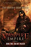 The Rift Walker (Vampire Empire)
