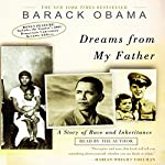 Dreams from My Father: A Story of Race and Inheritance | Barack Obama