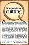 How to Win by Quitting, Jerry Stocking, 0962959359