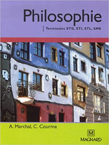 Philosophie Tles STG, STI, STL, SMS (French Edition)
