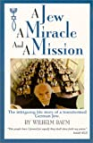 A Jew a Miracle and a Mission, Baum, 1585970476