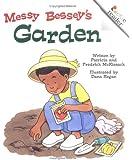 Messy Bessey's Garden (Rev) (Rookie Readers: Level C (Paperback))