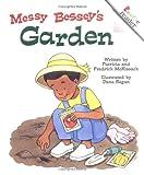 Messy Bessey's Garden, Patricia McKissack and Fredrick L. McKissack, 0516273868