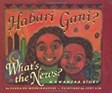 Habari Gani?: What's the News? : A Kwanzaa Story