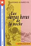 Las Largas Horas de Noche, Antonio Álvarez Gil, 1563282518