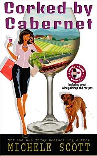 Corked by Cabernet (A Wine Lover's Mystery Book 5)