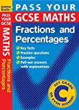 Pass Your GCSE Maths: Fractions and Percentages (Pass Your)