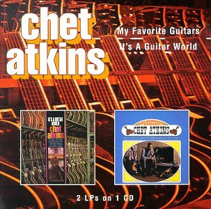My Favorite Guitars / It's a Guitar World by Atkins, Chet