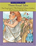 Three Royal Tales, Marilyn Helmer, 1550749390