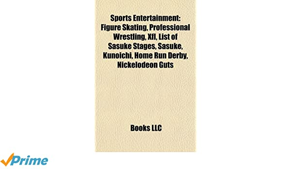 Sports entertainment: Figure skating, Professional wrestling ...