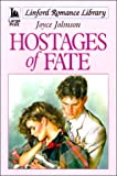 Hostages of Fate, Joyce Johnson, 0708956505