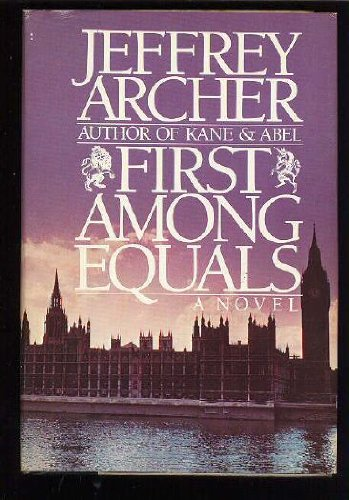 FIRST AMONG EQUALS By Jeffrey Archer - Hardcover **BRAND NEW**