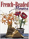 French-Beaded Flowers, Dalene Kelly, 0873493575