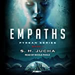 Empaths: Pyrean Series, Book 1 | S. H. Jucha