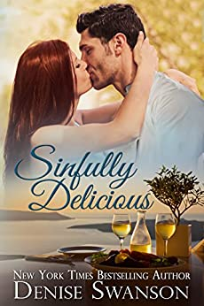 Sinfully Delicious (Delicious romance series Book 1) by [Swanson, Denise]