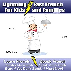 Lightning-Fast French for Kids and Families