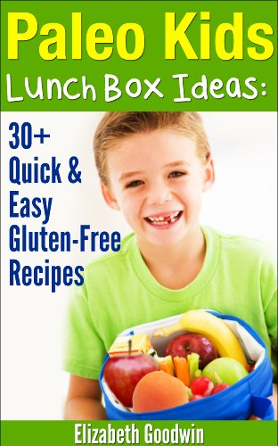 Paleo Kids Lunch Box Ideas ebook product image