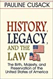History, Legacy and the Law, Pauline Cusack and Belinda Stanley, 157168655X