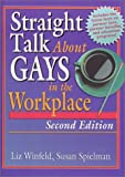 Straight Talk about Gays in the Workplace 9781560231707