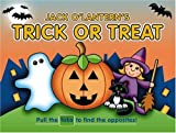 Jack O' Lantern's Trick or Treat, Running Press Staff, 0762426632