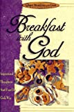 Breakfast with God, Honor Books Publishing Staff, 1562920308