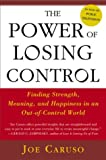 The Power of Losing Control